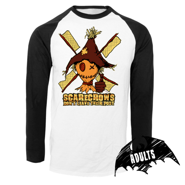 Scarecrows Don't Leave Their Post Baseball T-Shirt